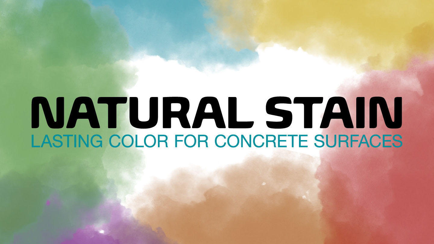 Natural Stain - lasting color for concrete surfaces
