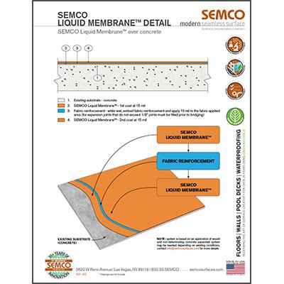 SEMCO Liquid Membrane™ Over Concrete