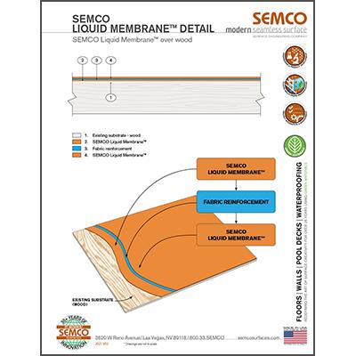 SEMCO Liquid Membrane™ Over Wood